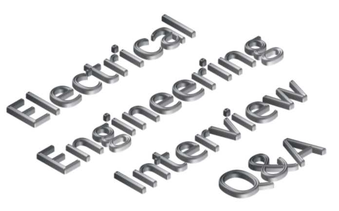 Electrical Engineering Interview Q&A